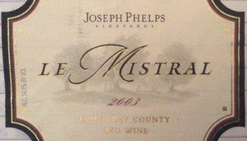 349. Joseph Phelps, Le Mistral Monterey County, 2003