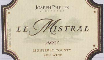 386. Joseph Phelps, Le Mistral Monterey County, 2005