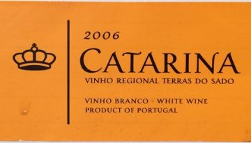 412. Bacalhôa, Terras do Sado Catarina, 2006