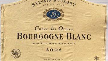542. Sylvain Dussort, Bourgogne Blanc Cuvée des Ormes, 2006