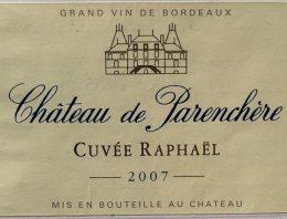 549. Château de Parenchère, Bordeaux Supérieur Cuvée Raphaël, 2007