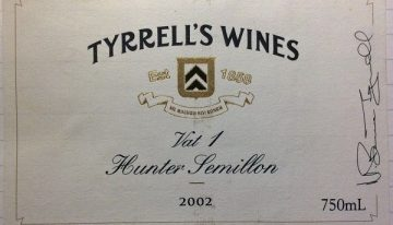 613. Tyrrell's Wines, Hunter Semillon Vat 1, 2002